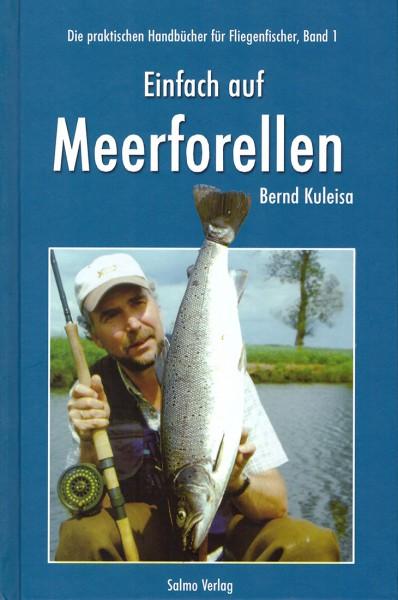 Einfach auf Meerforellen - Bernd Kuleisa
