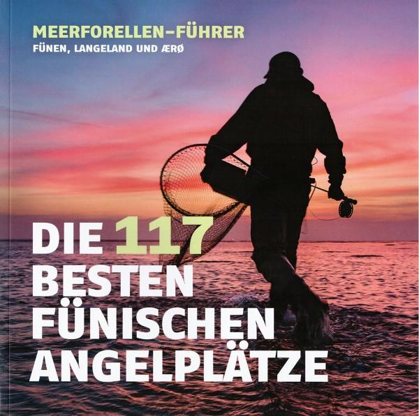 Meerforellen-Führer: Die 117 besten fünischen Angelplätze